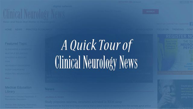 Clinical Neurology News Tour