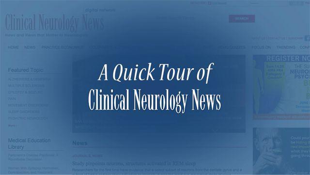 Clinical Neurology News Tour